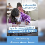 """Suspensión de clases presenciales – Postura y comunidad educativa – Campaña """"A Las Aulas"""""""