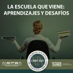 CNEP 2021: La escuela que viene – aprendizajes y desafíos